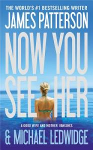 Now-You-See-Her-Patterson-James-9780316120555